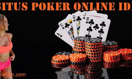 Situs Poker Online IDN Terbaik 2019